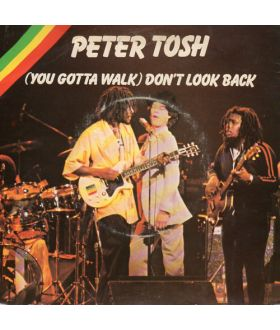 "Peter Tosh ‎(You Gotta Walk) Don't Look Back 7"" 45 rpm Vinyl Single"
